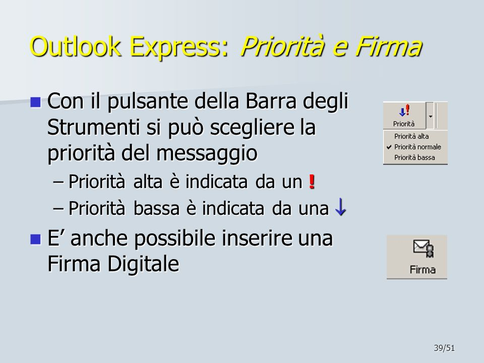 Outlook Express: Priorità e Firma