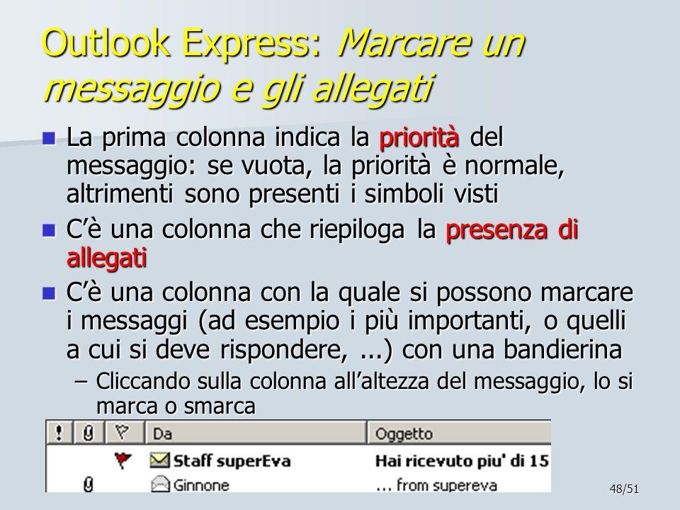 Outlook Express: Marcare un messaggio e gli allegati
