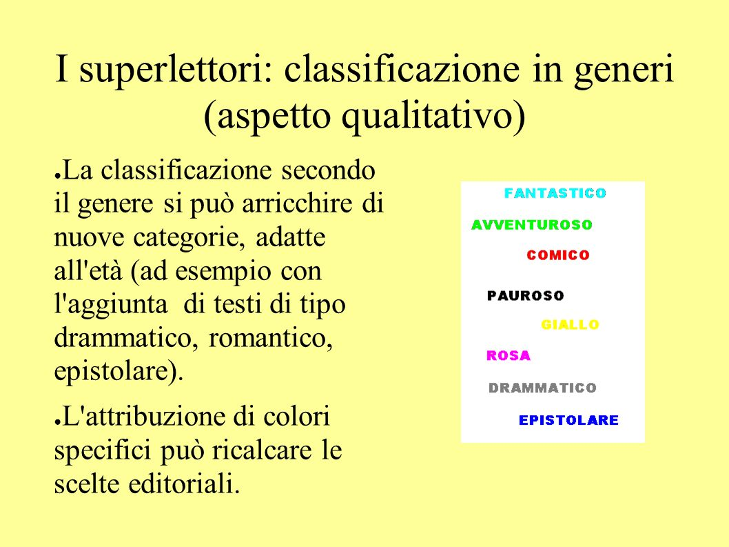 I superlettori: classificazione in generi (aspetto qualitativo)