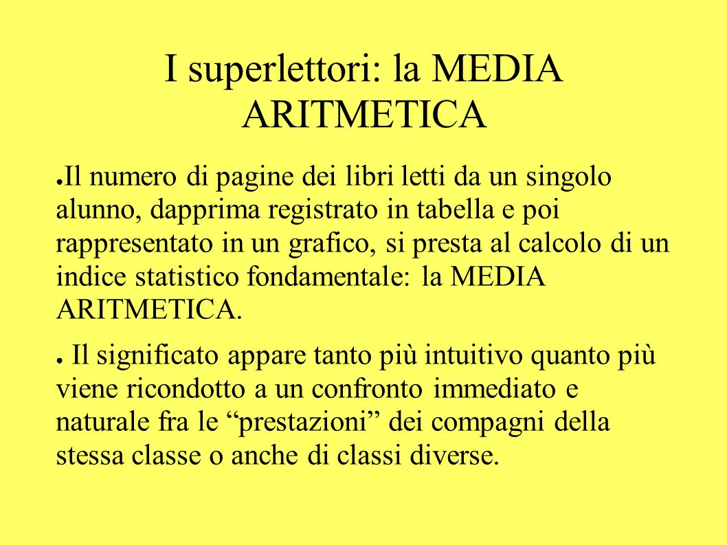 I superlettori: la MEDIA ARITMETICA