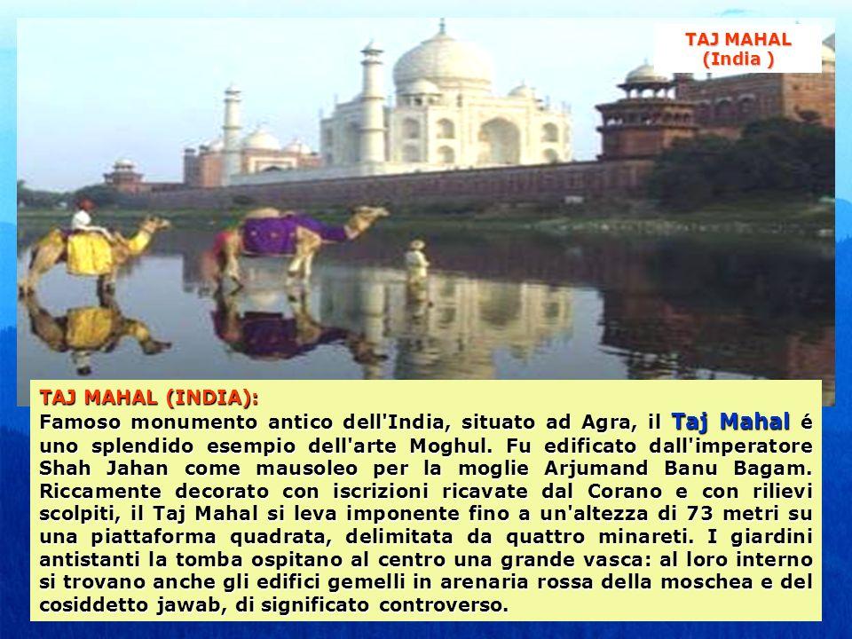 TAJ MAHAL (India ) TAJ MAHAL (INDIA):