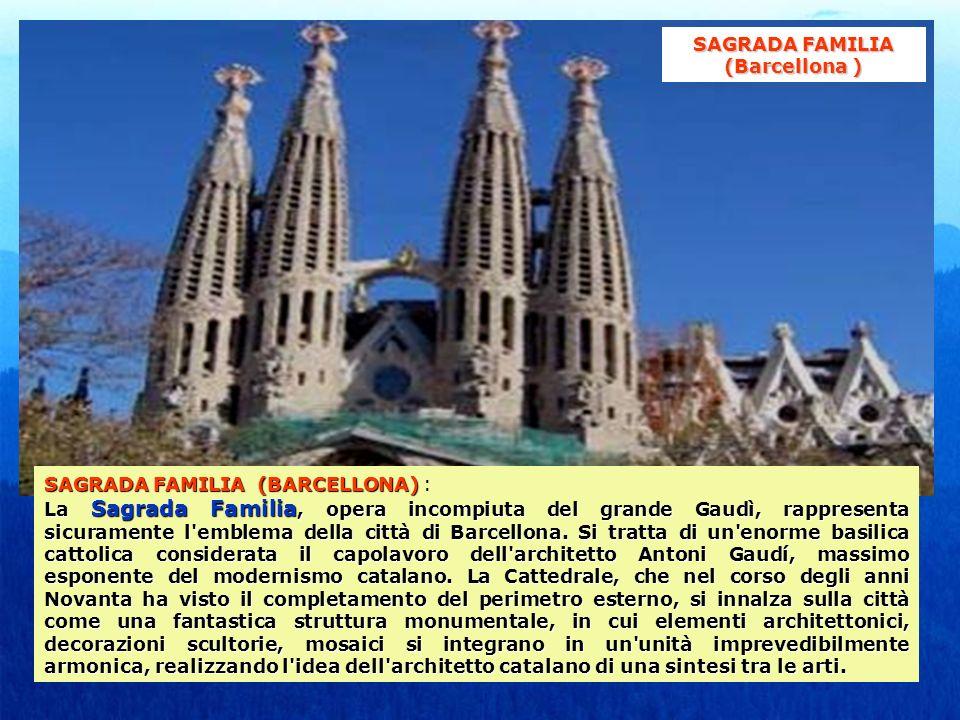 SAGRADA FAMILIA (Barcellona )