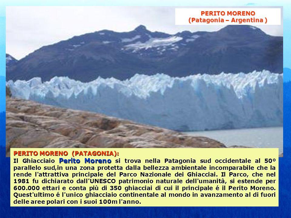 PERITO MORENO (Patagonia – Argentina )