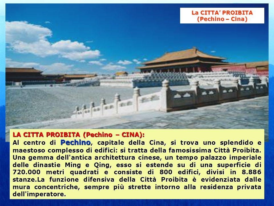 La CITTA' PROIBITA (Pechino – Cina)