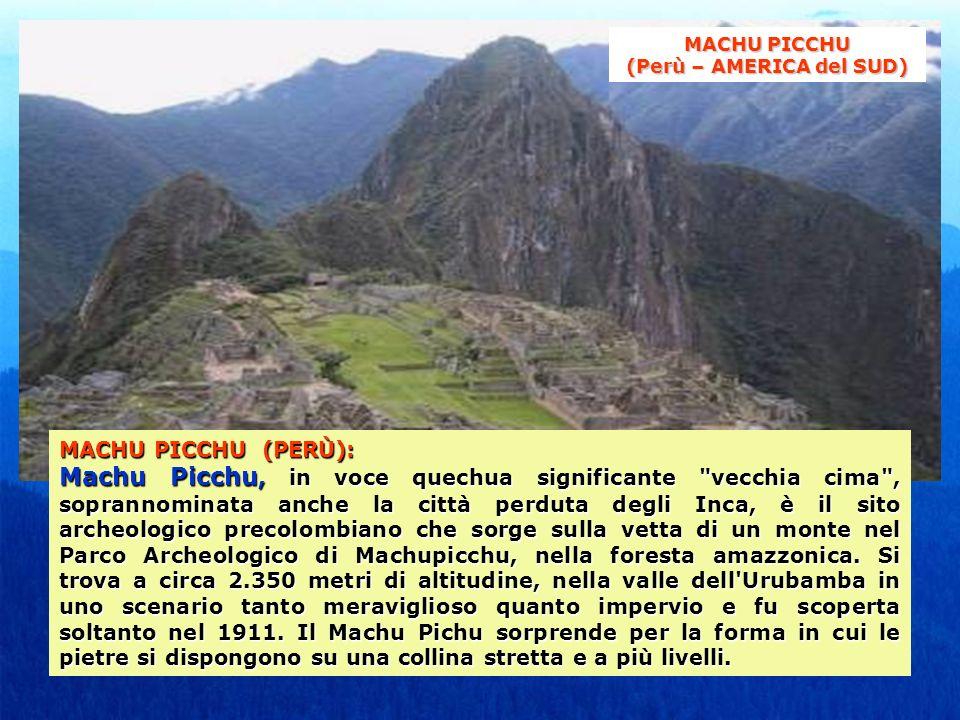 MACHU PICCHU (Perù – AMERICA del SUD)