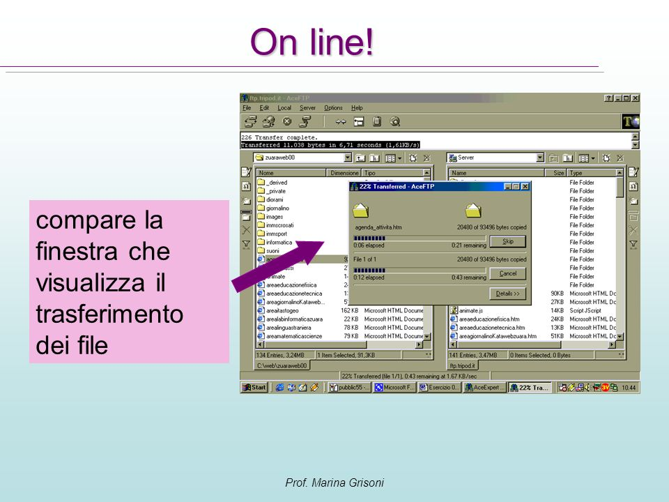 On line! compare la finestra che visualizza il trasferimento dei file