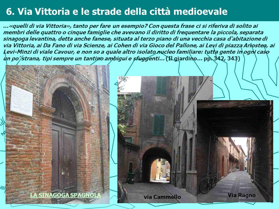 6. Via Vittoria e le strade della città medioevale