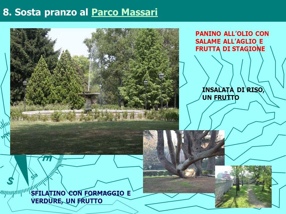 8. Sosta pranzo al Parco Massari