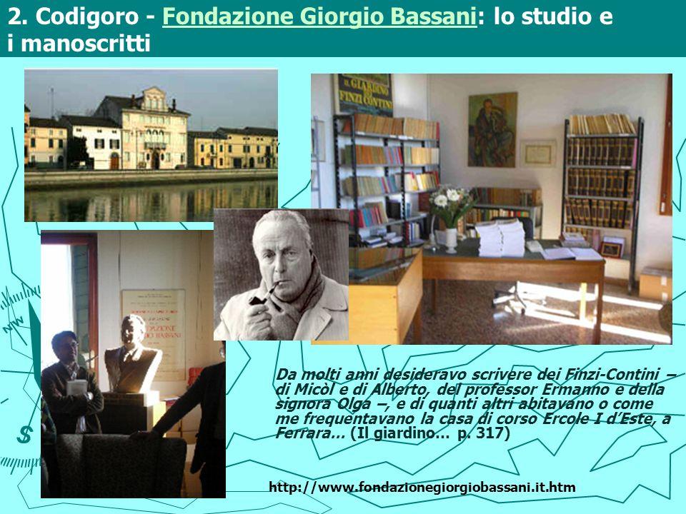 2. Codigoro - Fondazione Giorgio Bassani: lo studio e i manoscritti