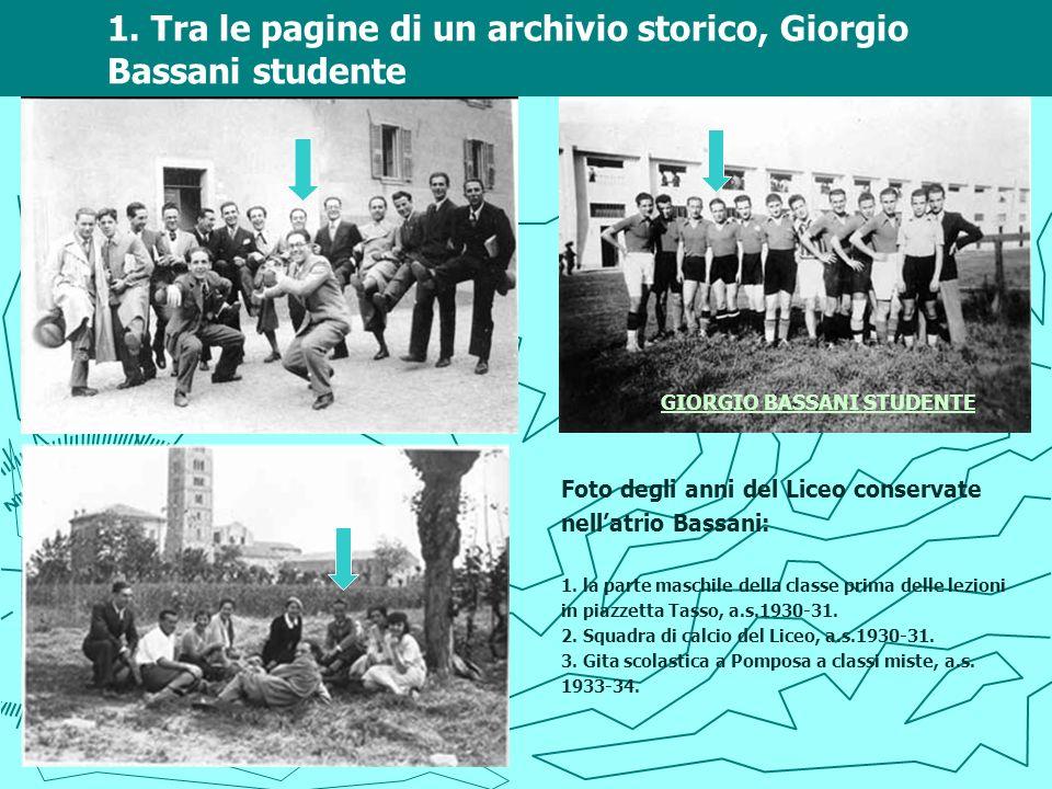 1. Tra le pagine di un archivio storico, Giorgio Bassani studente