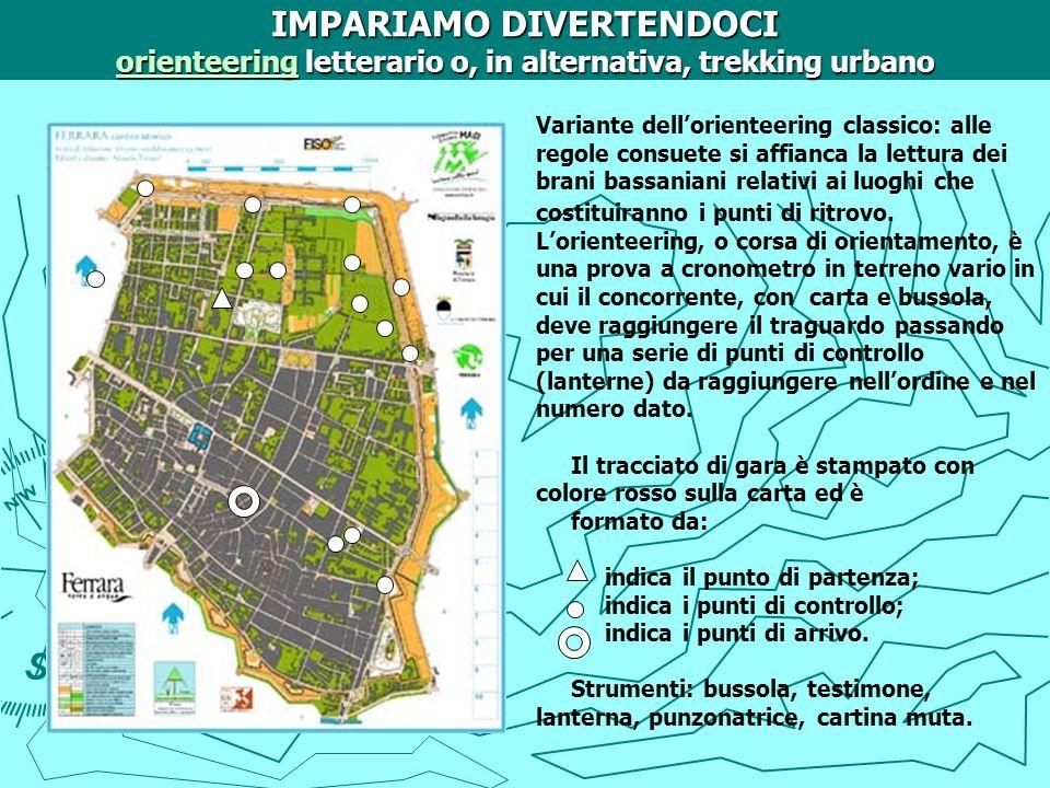 IMPARIAMO DIVERTENDOCI orienteering letterario o, in alternativa, trekking urbano