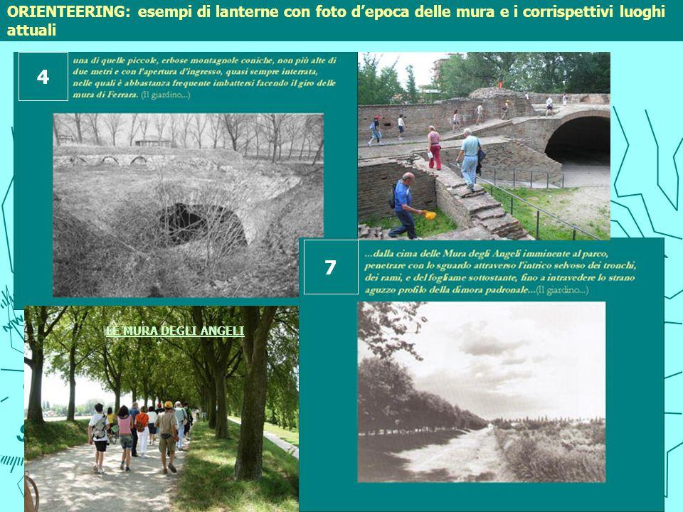 ORIENTEERING: esempi di lanterne con foto d'epoca delle mura e i corrispettivi luoghi attuali