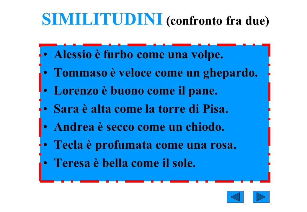 SIMILITUDINI (confronto fra due)