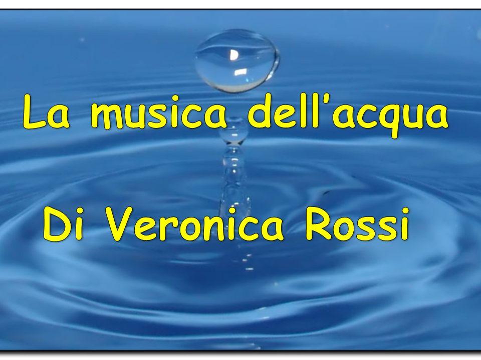 La musica dell'acqua Di Veronica Rossi