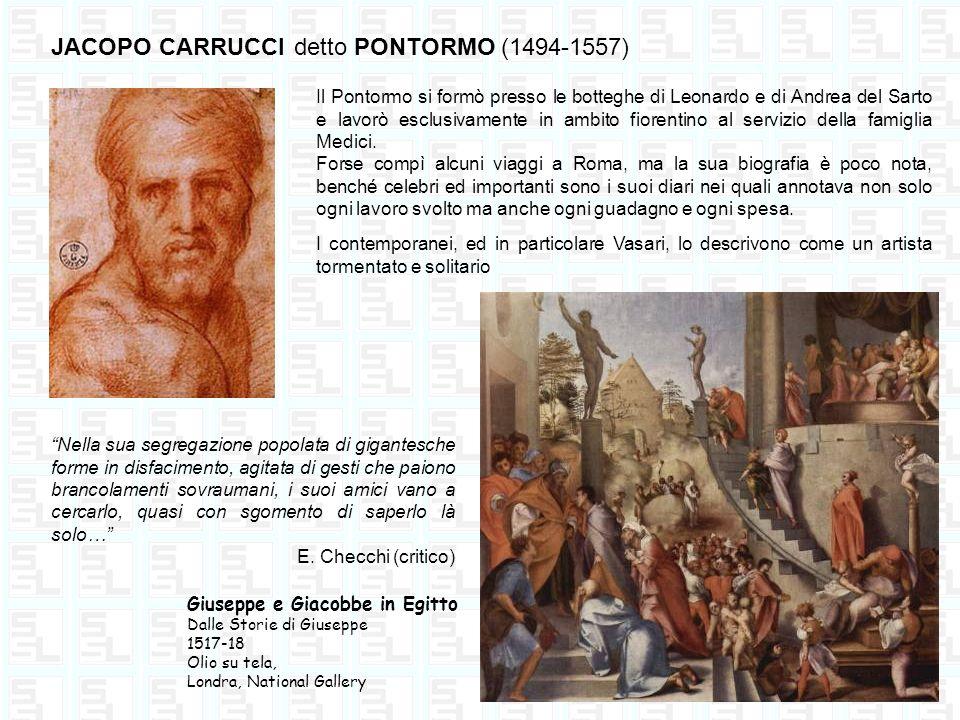 JACOPO CARRUCCI detto PONTORMO (1494-1557)