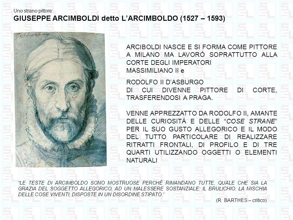 GIUSEPPE ARCIMBOLDI detto L'ARCIMBOLDO (1527 – 1593)