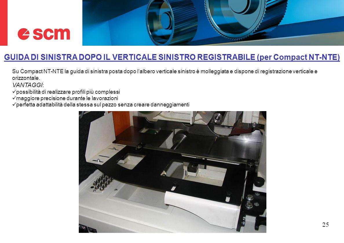 GUIDA DI SINISTRA DOPO IL VERTICALE SINISTRO REGISTRABILE (per Compact NT-NTE)