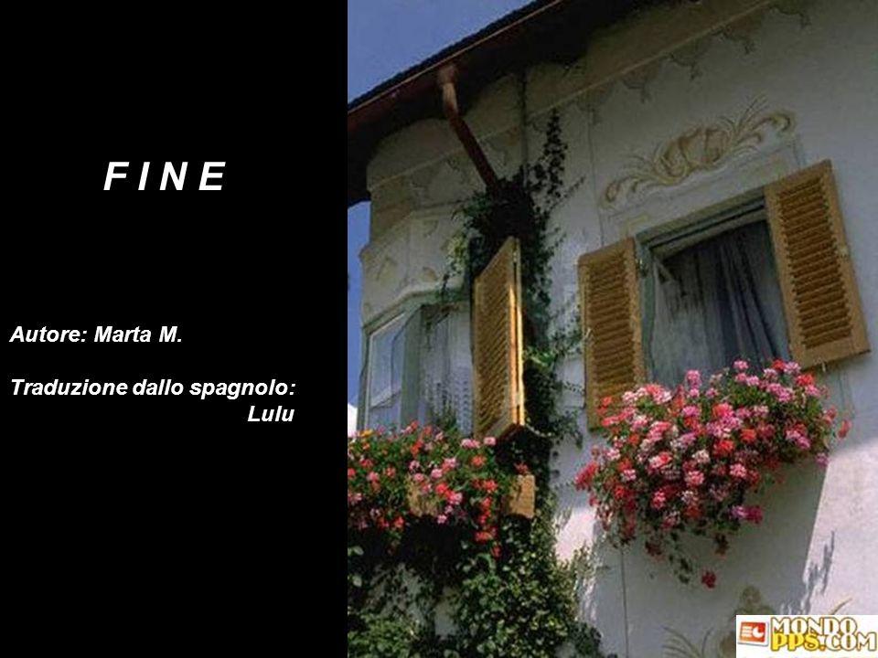 F I N E Autore: Marta M. Traduzione dallo spagnolo: Lulu