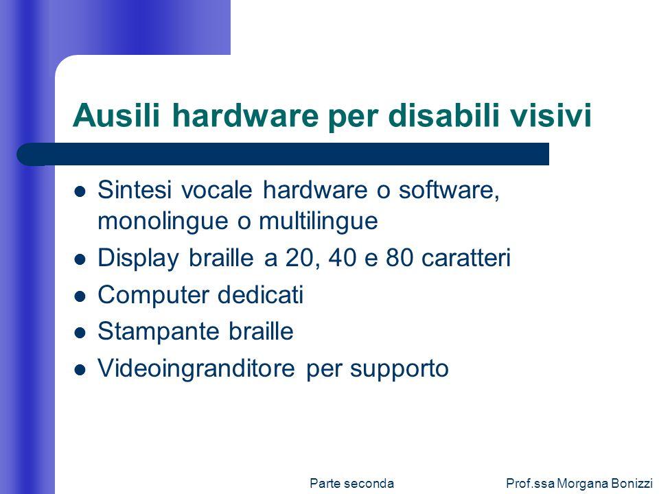 Ausili hardware per disabili visivi