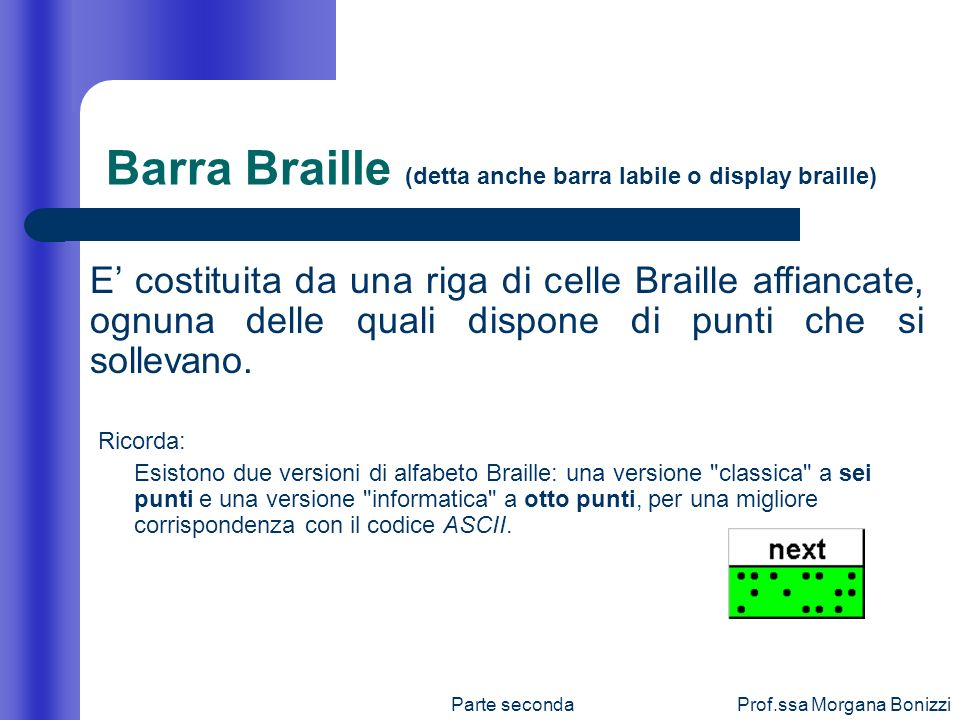 Barra Braille (detta anche barra labile o display braille)