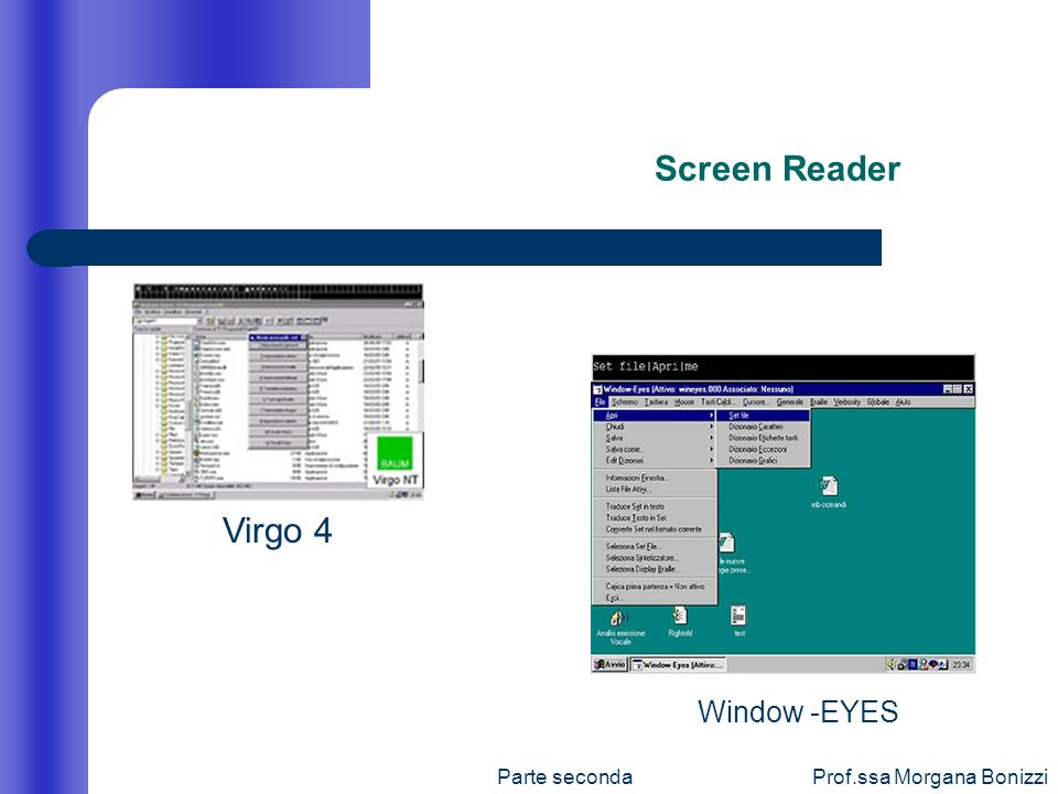 Screen Reader Virgo 4 Window -EYES Prof.ssa Morgana Bonizzi