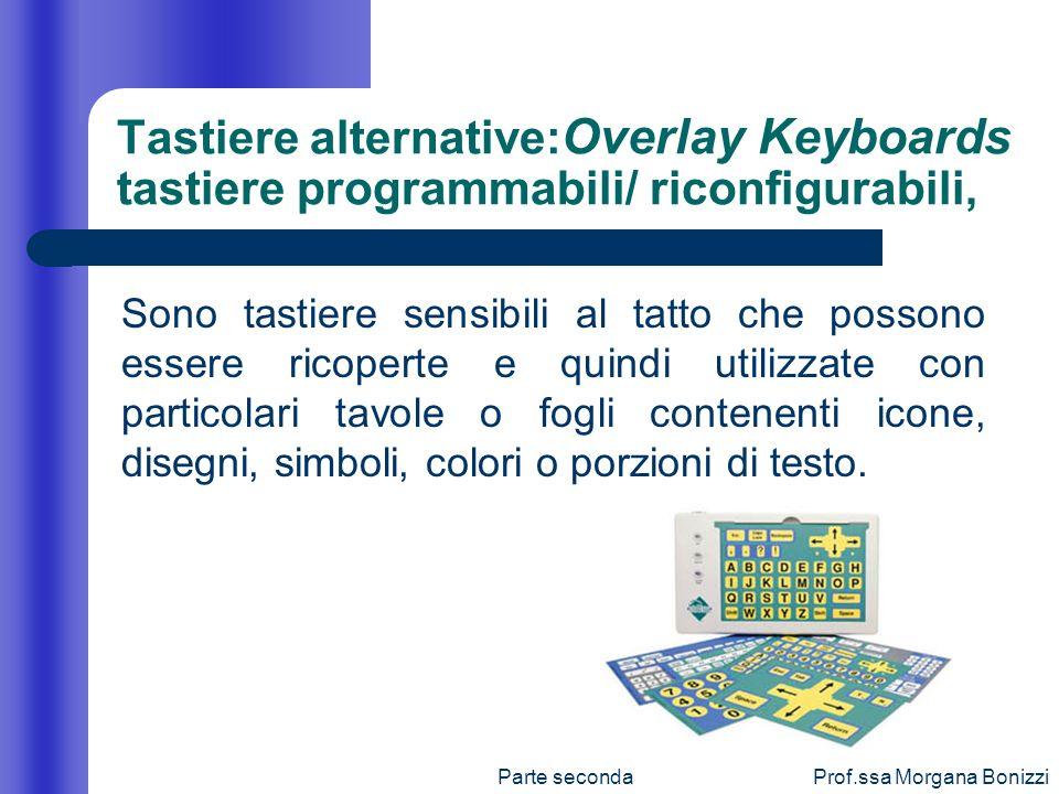 Tastiere alternative:Overlay Keyboards tastiere programmabili/ riconfigurabili,
