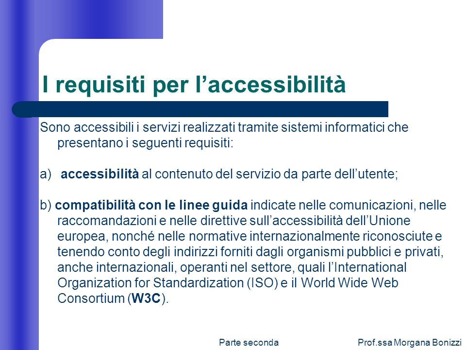I requisiti per l'accessibilità