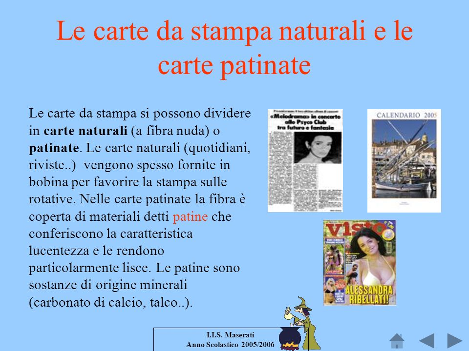 Le carte da stampa naturali e le carte patinate