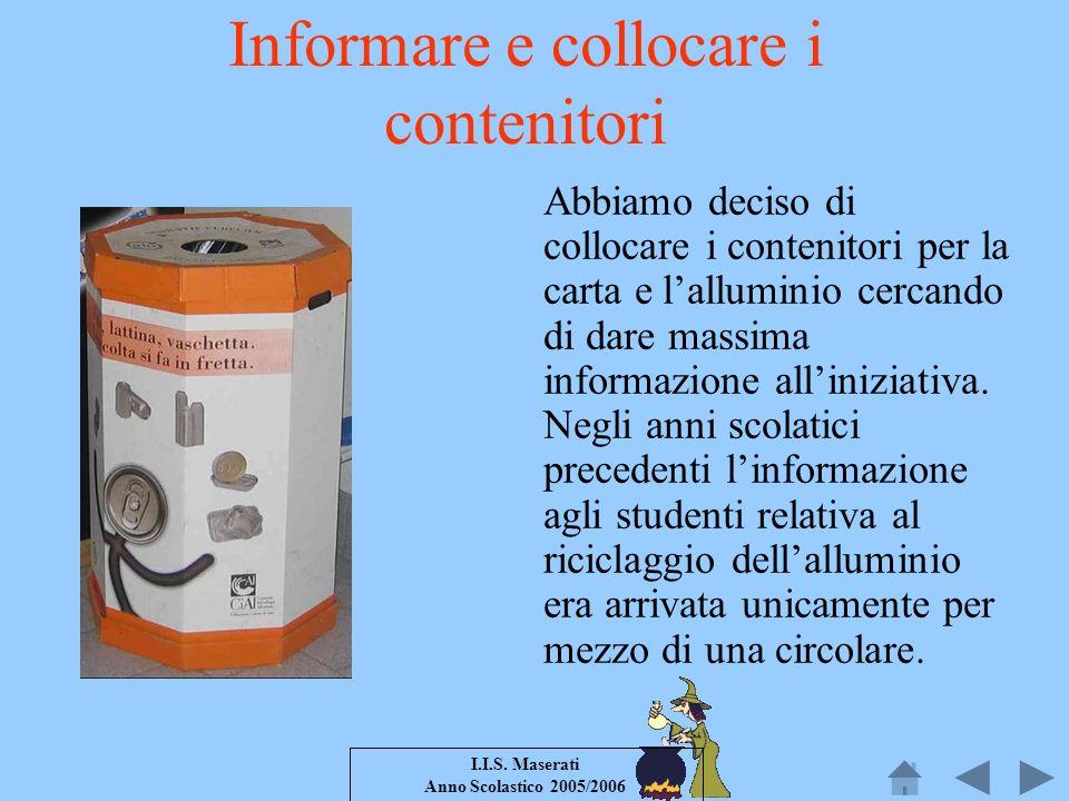 Informare e collocare i contenitori