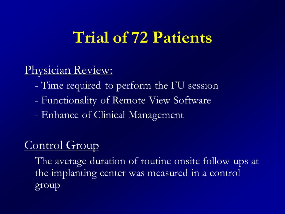 Trial of 72 Patients Physician Review: Control Group