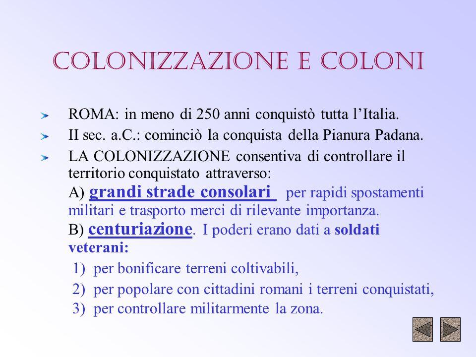 COLONIZZAZIONE E COLONI