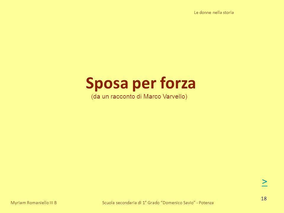 Sposa per forza > (da un racconto di Marco Varvello)
