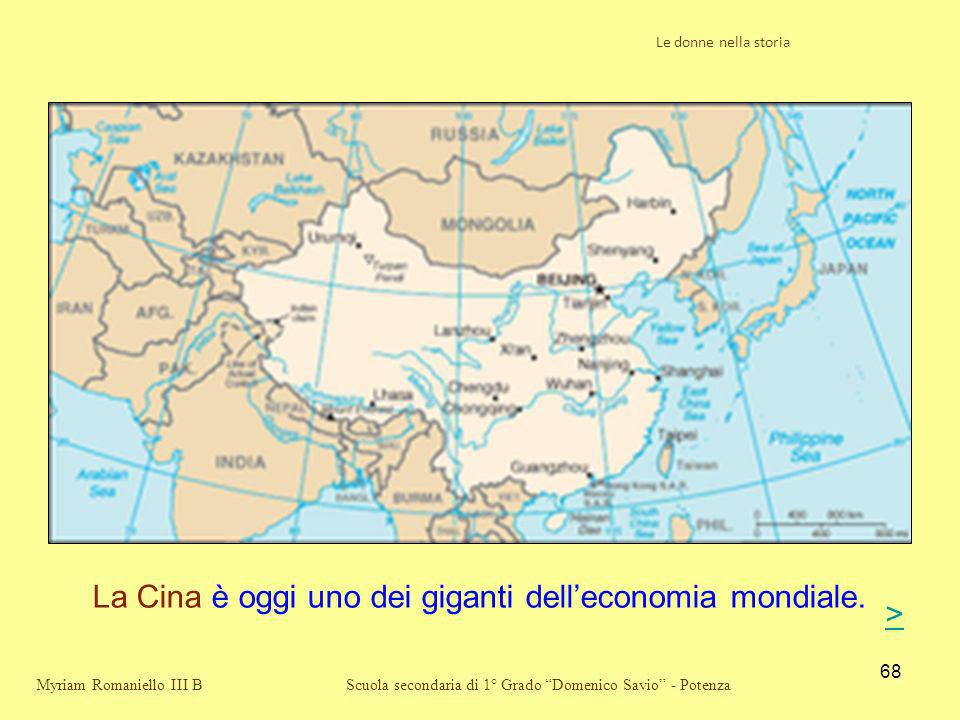 La Cina è oggi uno dei giganti dell'economia mondiale.