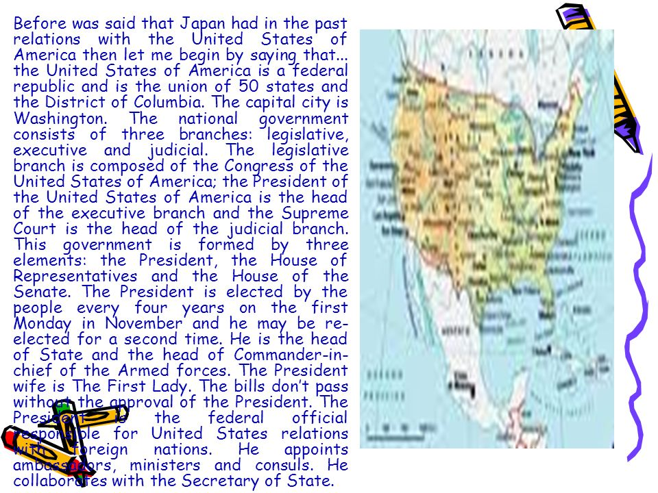 Before was said that Japan had in the past relations with the United States of America then let me begin by saying that...