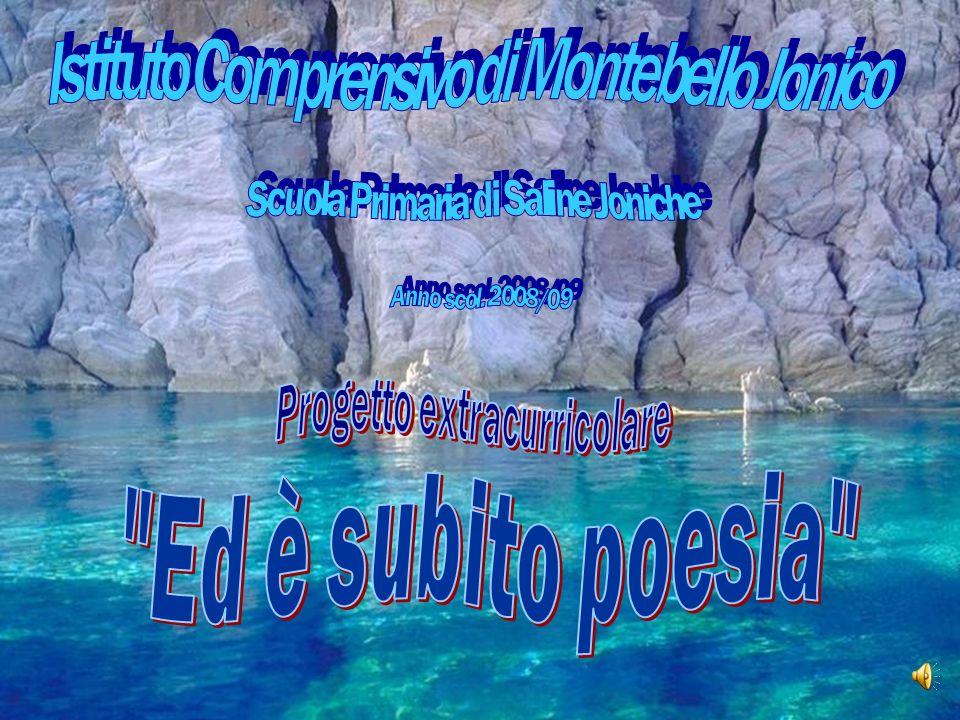 Ed è subito poesia Istituto Comprensivo di Montebello Jonico