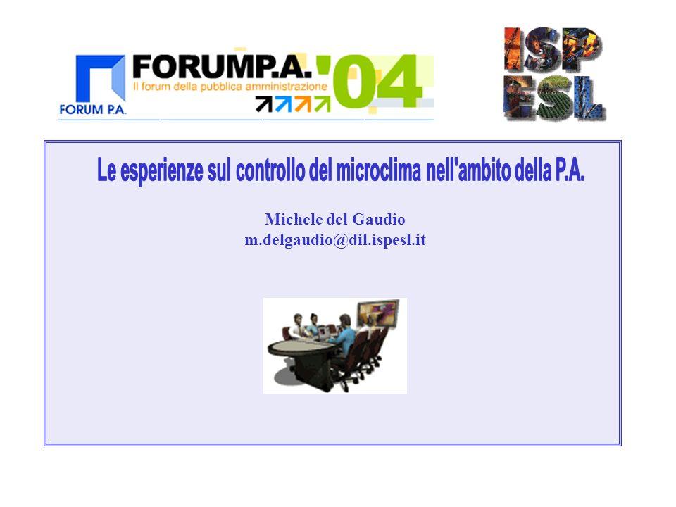 Le esperienze sul controllo del microclima nell ambito della P.A.
