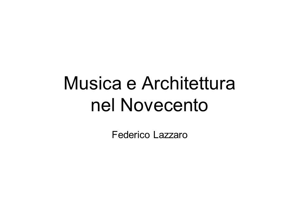 Musica e Architettura nel Novecento