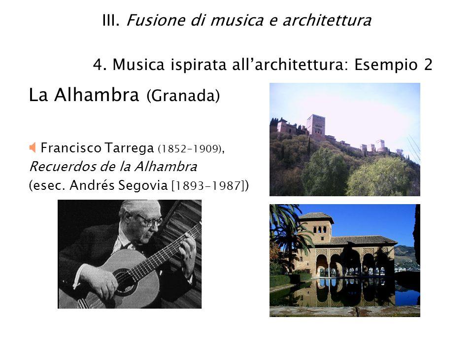 III. Fusione di musica e architettura 4