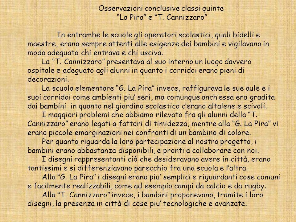 Osservazioni conclusive classi quinte La Pira e T. Cannizzaro