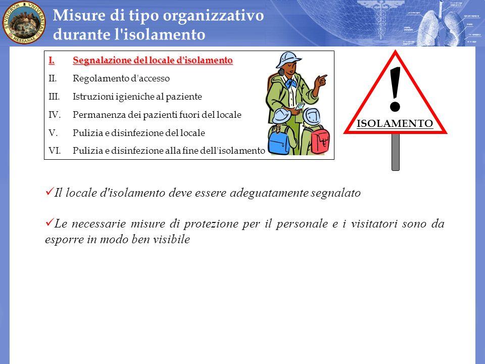 ! Misure di tipo organizzativo durante l isolamento
