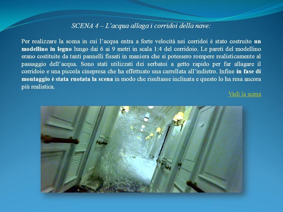 SCENA 4 – L'acqua allaga i corridoi della nave: