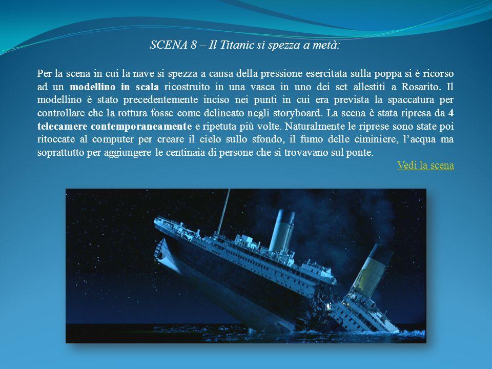 SCENA 8 – Il Titanic si spezza a metà: