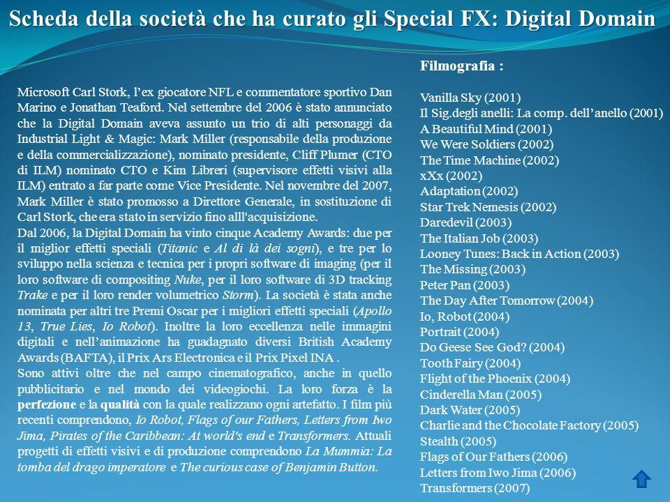 Scheda della società che ha curato gli Special FX: Digital Domain