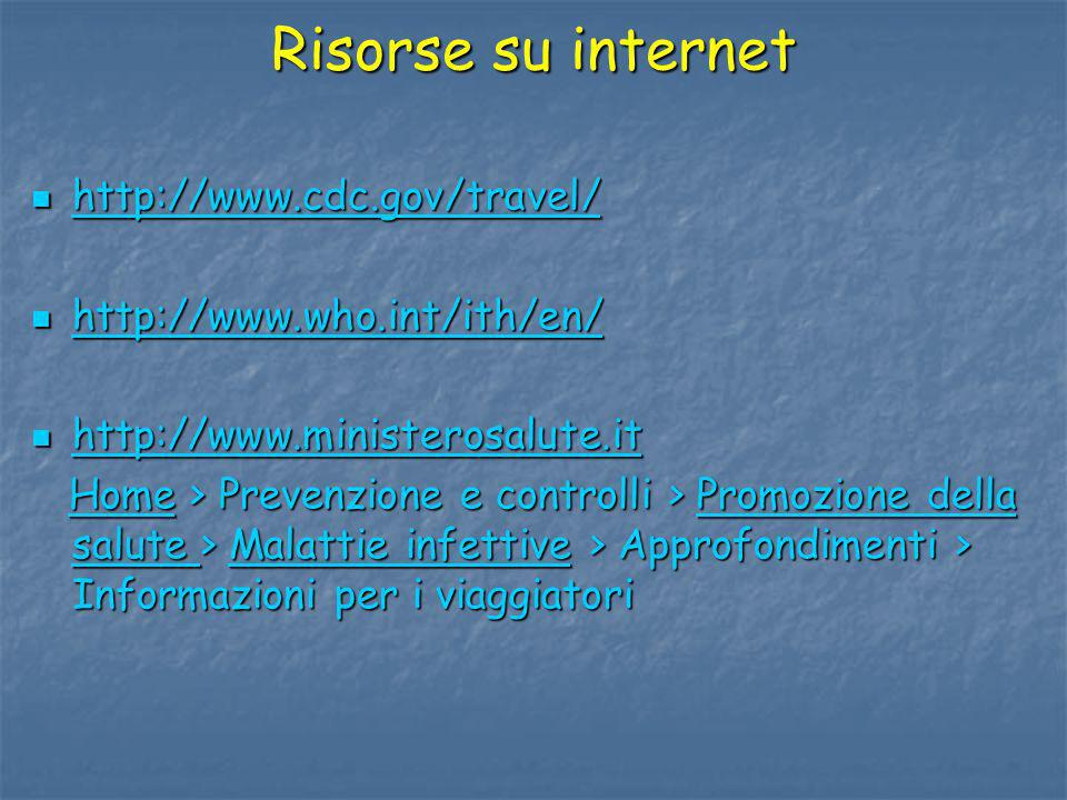 Risorse su internet http://www.cdc.gov/travel/