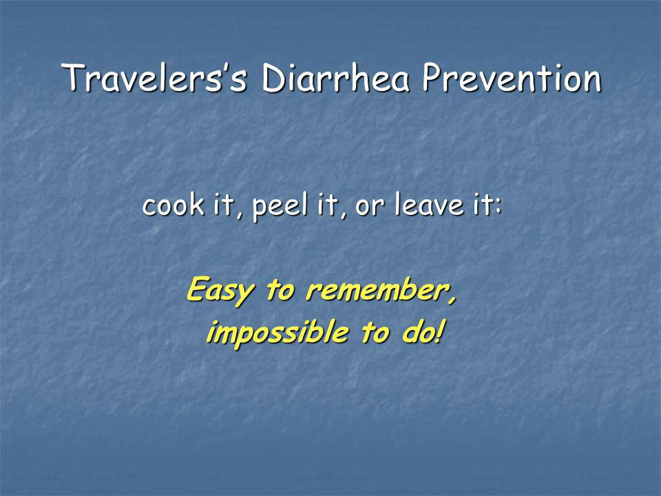 Travelers's Diarrhea Prevention