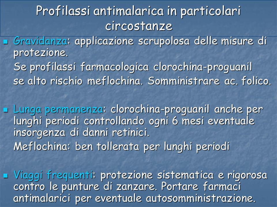 Profilassi antimalarica in particolari circostanze