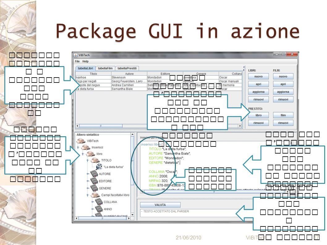 Package GUI in azione Visualizzazione a tabelle dei dati esistenti