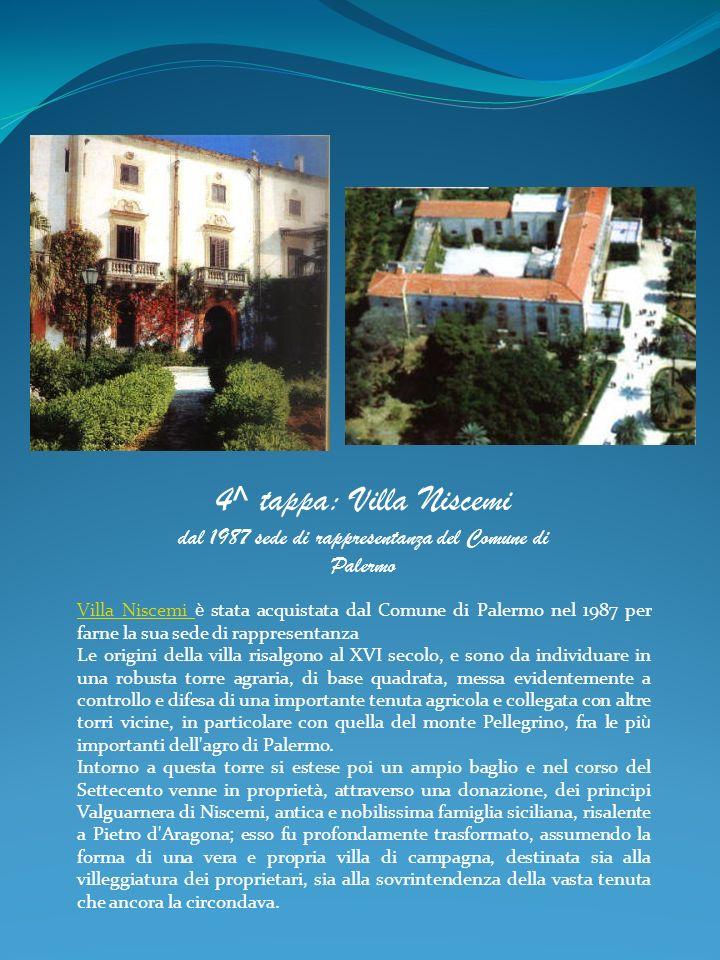 dal 1987 sede di rappresentanza del Comune di Palermo