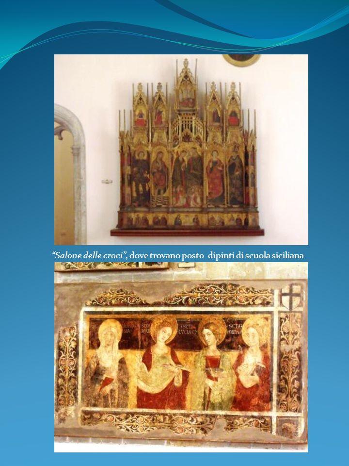 Salone delle croci , dove trovano posto dipinti di scuola siciliana