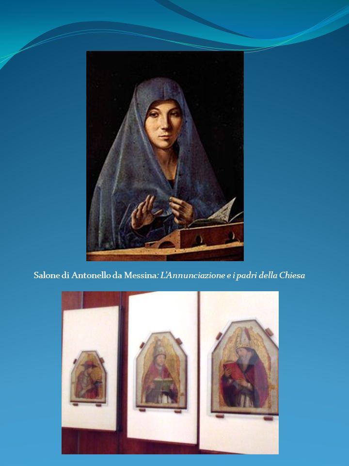 Salone di Antonello da Messina: L'Annunciazione e i padri della Chiesa
